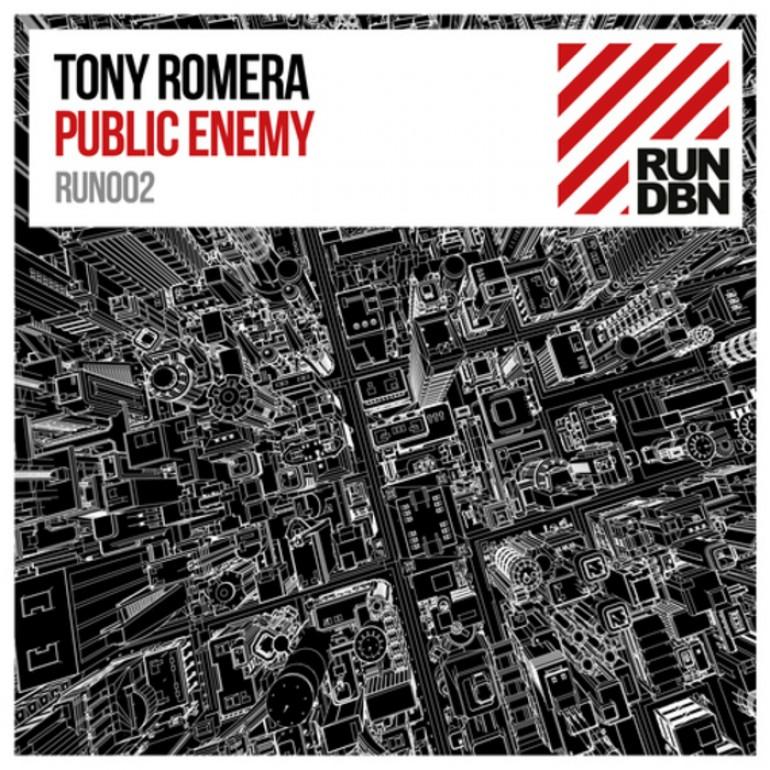 Tony Romera – Public Enemy (Original Mix & DNB Edit) [RUN DNB]