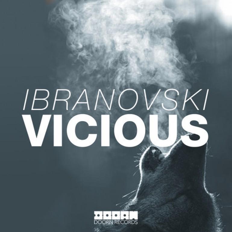 Ibranovski – Vicious (Original Mix) [Doorn Records]
