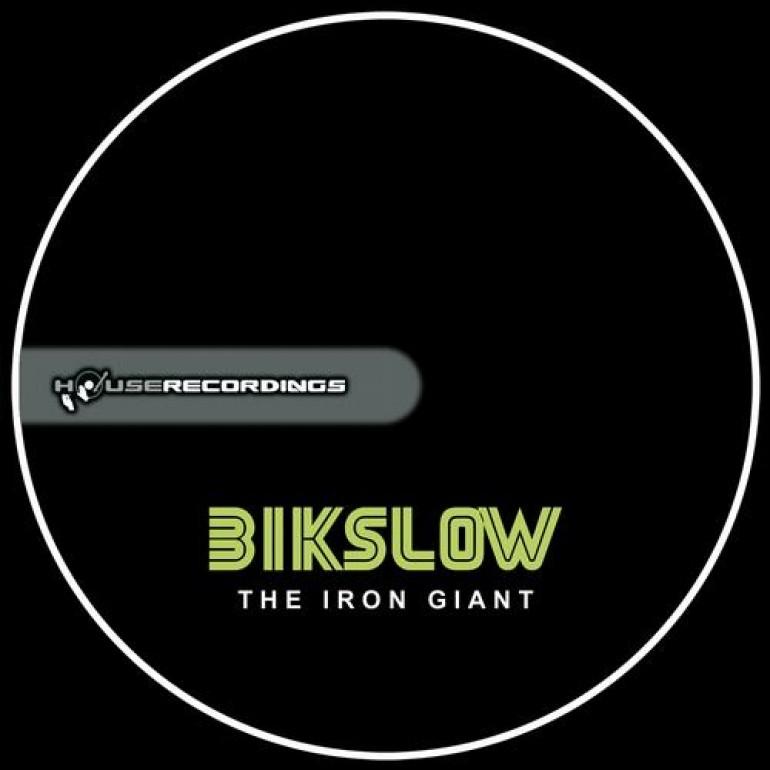 Bikslow – The Iron Giant (Original Mix) [Houserecordings]