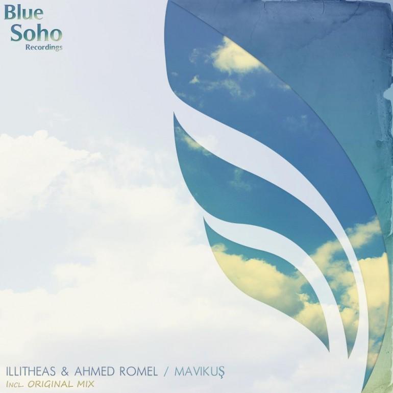 Illitheas & Ahmed Romel – Mavi kuş (Original mix) [Blue Soho Recordings] [Preview]