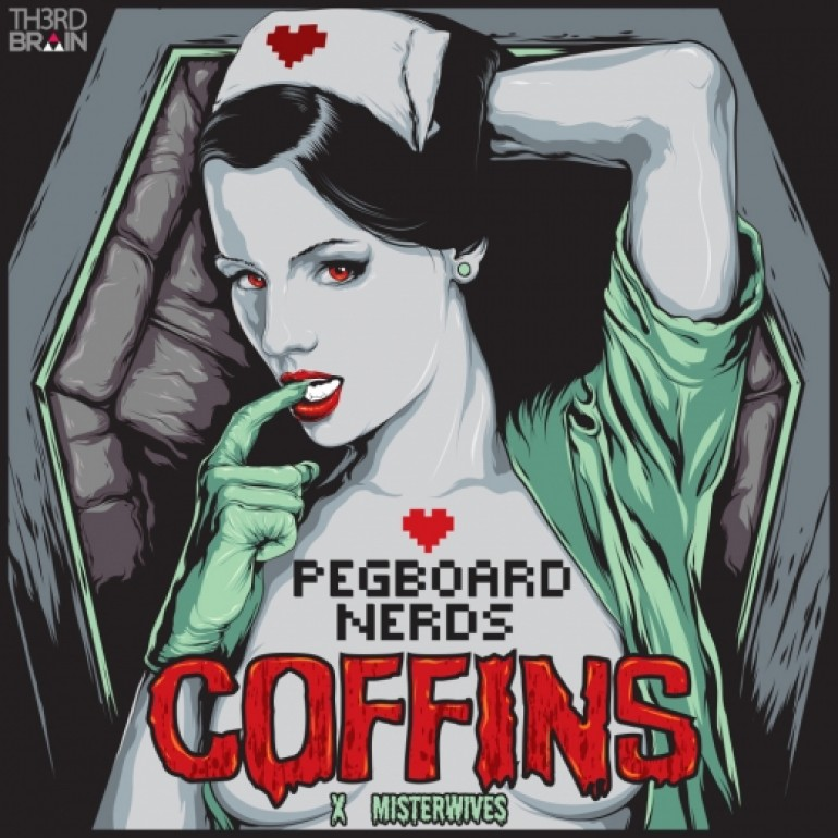 Pegboard Nerds x MisterWives – Coffins [Free Download]