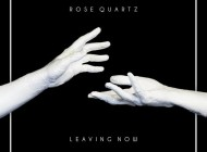 Your EDM Premiere: Rose Quartz - Leaving Now [Free Download]
