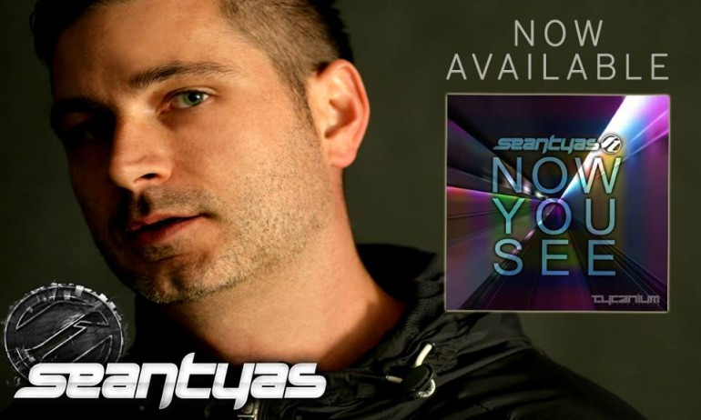 Sean Tyas – Now You See (Original Mix) [Tytanium Recordings]