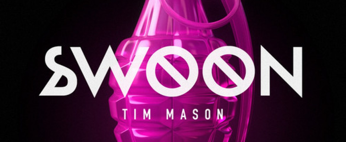 The Making of Swoon by Tim Mason