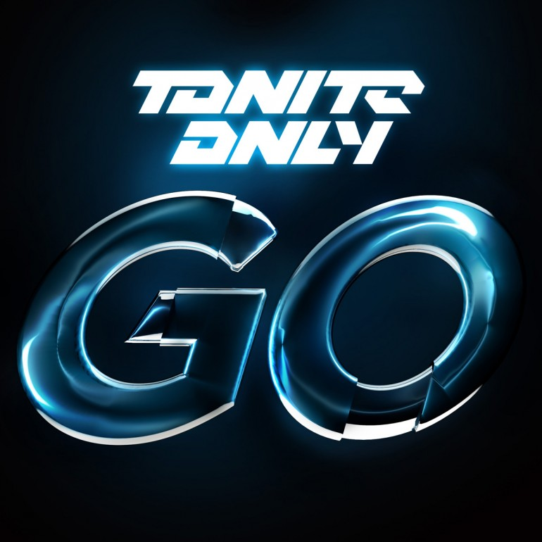Tonite Only – Go (Swanky Tunes Remix) (Preview)